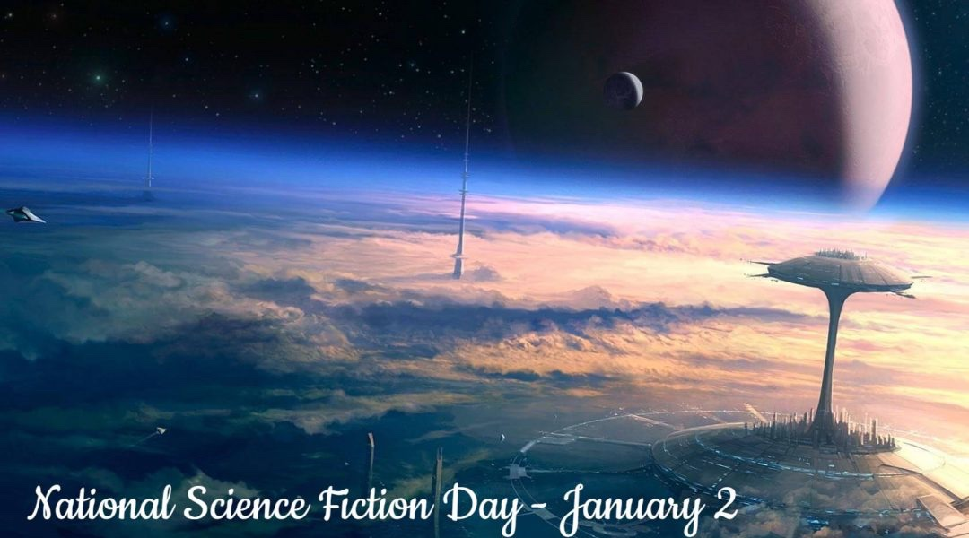 Happy National Science Fiction Day